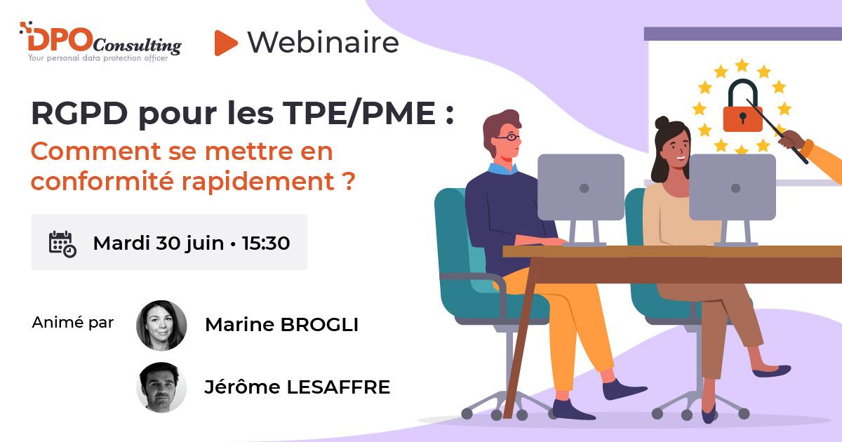 Webinaire-RGPD-pour-les-TPE/PME-Comment-se-mettre-en-conformite-rapidement-?